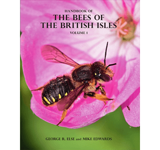 Handbook of the Bees of the British Isles by George R. Else & Mike Edwards