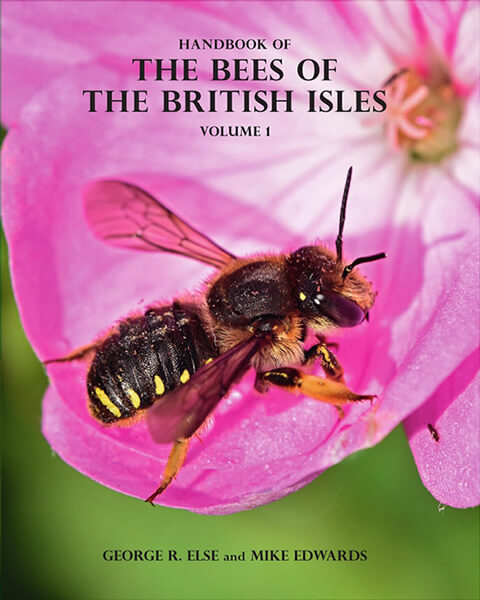 Handbook of the Bees of the British Isles by George R. Else and Mike Edwards